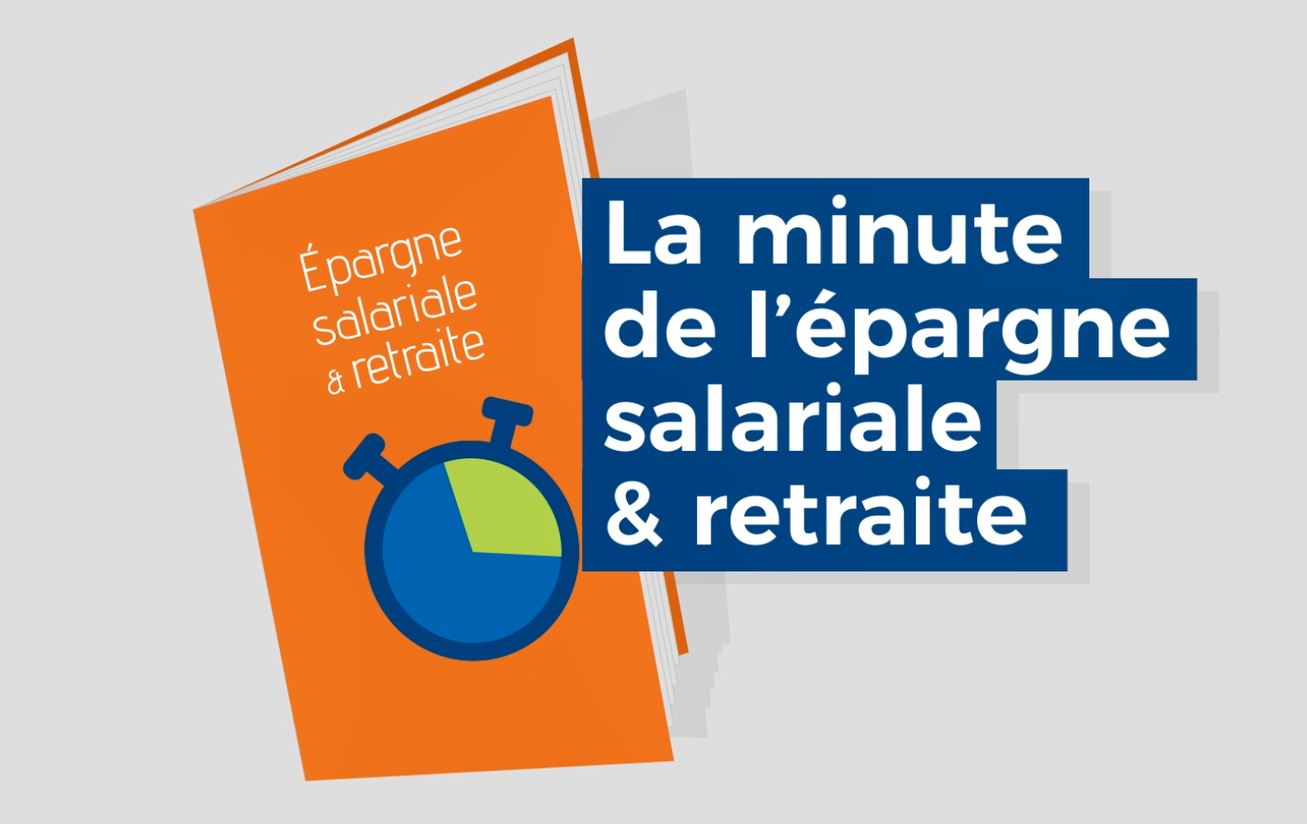 La minute de l'épargne salariale